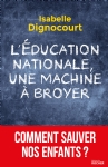 image l-education-nationale-une-machine-a-broyer-9782268094885